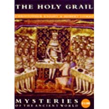 The Holy Grail (Mysteries of the Ancient World) by Christopher Knight (1997-05-03)