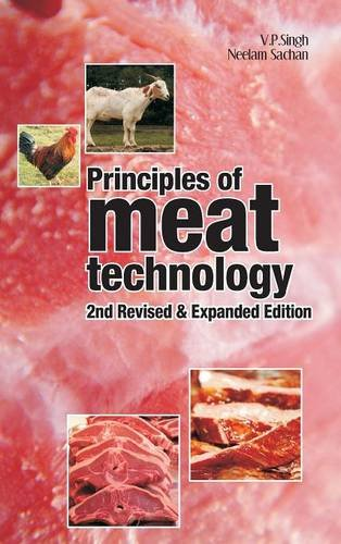 Principles of Meat Technology: 2nd Revised and Expanded Edition por Singh V.P.