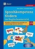Sprechkompetenz fördern im Englischunterricht: Ritualisiert und lebensnah Grundschüler zum selbstständigen Sprechen aktivieren (3. und 4. Klasse)