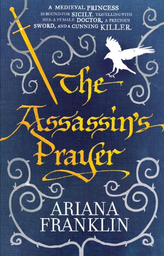 The Assassin's Prayer: Mistress of the Art of Death, Adelia Aguilar series 4 (1 George Gently-serie)