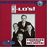 Songtexte von The Hi‐Lo's - Cherries and Other Delights