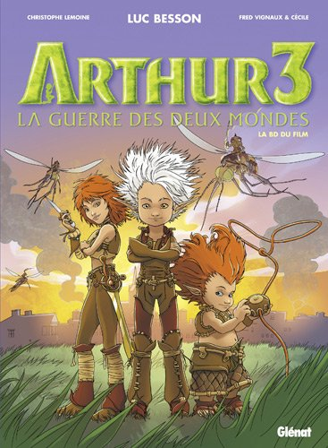 Arthur, Tome 3 : La guerre des deux mondes : La BD du film