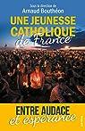 Une jeunesse catholique de France par Kesraoui