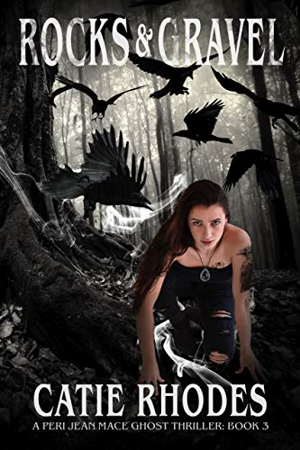 Rocks & Gravel (Peri Jean Mace Ghost Thrillers Book 3) (English Edition)