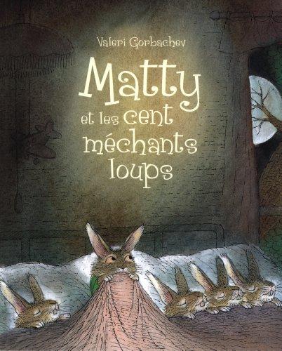 Matty et les cent mchants loups