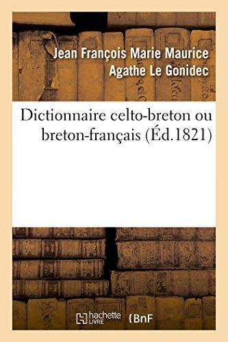 Dictionnaire celto-breton ou breton-français