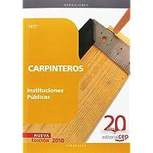 Carpinteros Instituciones Públicas. Test (Colección 1161)