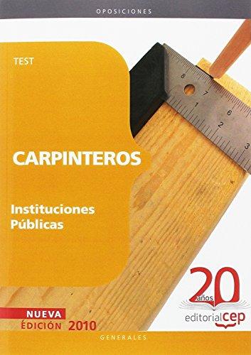 Carpinteros Instituciones Públicas. Test (Colección 1161) por Antonio Luis Samaniego Sastre