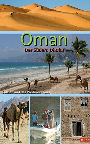 Oman, Salalah und das Weihrauchland