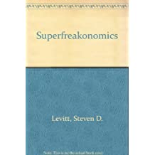 Superfreakonomics (Korean Edition) by Steven D. Levitt (2009-11-01)