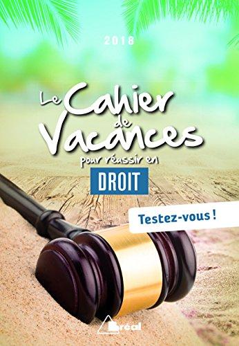 Le cahier de vacances pour réussir sa 1re année de droit : Testez-vous ! par Collectif
