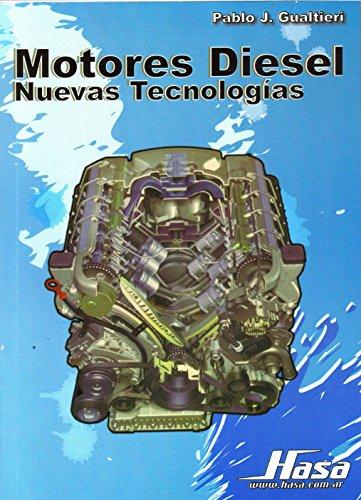Motores Diesel: Nuevas Tecnologias por Pablo Jorge Gualteri
