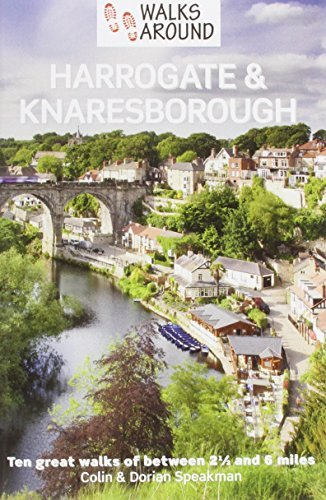 Walks Around Harrogate & Knaresborough by Colin Speakman (2014-05-01)