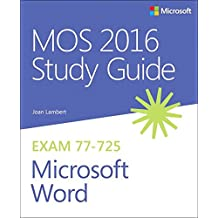 MOS 2016 Study Guide for Microsoft Word (Mos Study Guide)