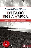 Libros Descargar en linea Epitafio en la arena Novela negra y policiaca 100 espanola (PDF y EPUB) Espanol Gratis