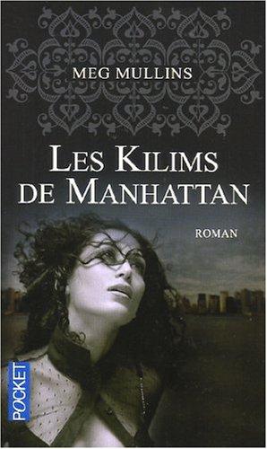 LES KILIMS DE MANHATTAN