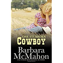 One Stubborn Cowboy: Volume 3 (Cowboy Heros) by Barbara McMahon (2013-01-11)