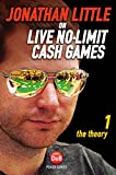 Image de Jonathan Little on Live No-Limit Cash Games, Volume 1: The Theory (English Edition)