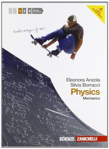 Physics. Per le Scuole superiori. Con espansione online: 1