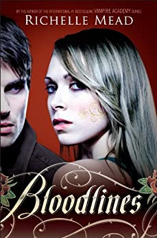 Bloodlines (English Edition) von [Mead, Richelle]