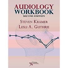 Audiology Workbook, Second Edition Second Edition by Steven Kramer, Lesli Guthrie (2013) Taschenbuch