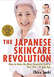 The Japanese Skincare Revolution: How to Have the Most Beautiful Skin of Your Life#At Any Age
