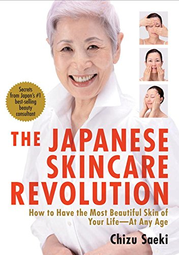 the-japanese-skincare-revolution-how-to-have-the-most-beautiful-skin-of-your-lifeat-any-age