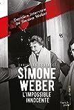 Simone Weber, l'impossible innocente