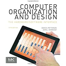 Computer Organization and Design: The Hardware/Software Interface (Morgan Kaufmann Series in Computer Architecture and Design)