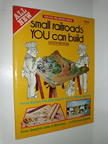 Small Railroads You Can Build por Bob Hayden