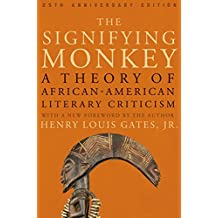 The Signifying Monkey: A Theory of African American Literary Criticism