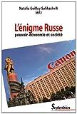 L'énigme russe - Pouvoir-économie et société