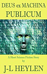 Deus ex Machina Publicum: (God in the Public Machine) (English Edition)