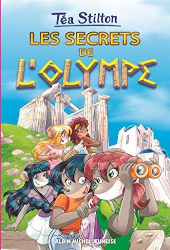 secrets de l'Olympe (Les) / Téa Stilton |