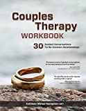 Image de Couples Therapy Workbook: 30 Guided Conversations to Re-Connect Realtionships