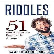 Riddles: 51 Fun Riddles to Bamboozle Anyone