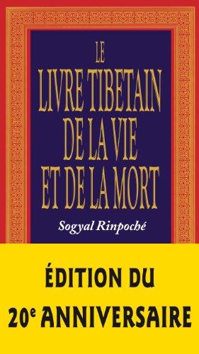 Le livre tibétain de la vie et de la mort par Rinpoché Sogyal