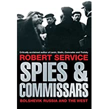 Spies and Commissars: Bolshevik Russia and the West