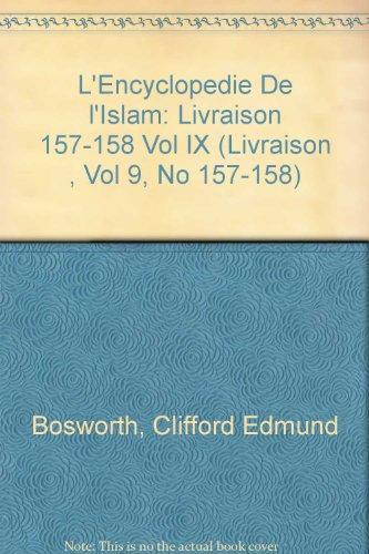 L'Encyclopedie De l'Islam: Livraison 157-158 Vol IX (Livraison , Vol 9, No 157-158)