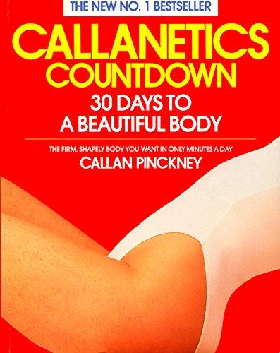 Callanetics Countdown: 30 Days to a Beautiful Body