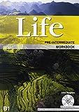 Life pre-intermediate. Workbook. Con CD AUdio. Per le Scuole superiori: 3