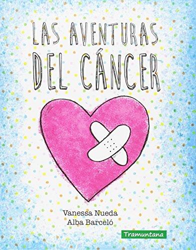 LAS AVENTURAS DEL CANCER