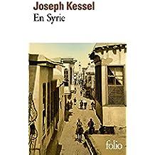 En Syrie (Folio t. 5834) (French Edition)