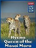 Hyena - Queen of the Masai Mara