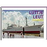Lüttje Leut in Hamburg