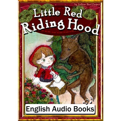 Little Red Riding Hood(赤ずきんちゃん・英語版): きいろいとり文庫 その28