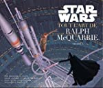 Star Wars - Tout l'art - tome 1 - Sta...