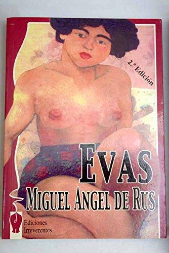 Evas por Miguel Angel De Rus