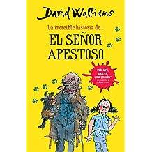 La Increíble Historia De...El Señor Apestoso (Mr. Stink) / Stink and the World's Worst Super-Stinky Sneakers