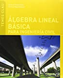 Álgebra lineal básica para ingeniería civil (Temes Clau)